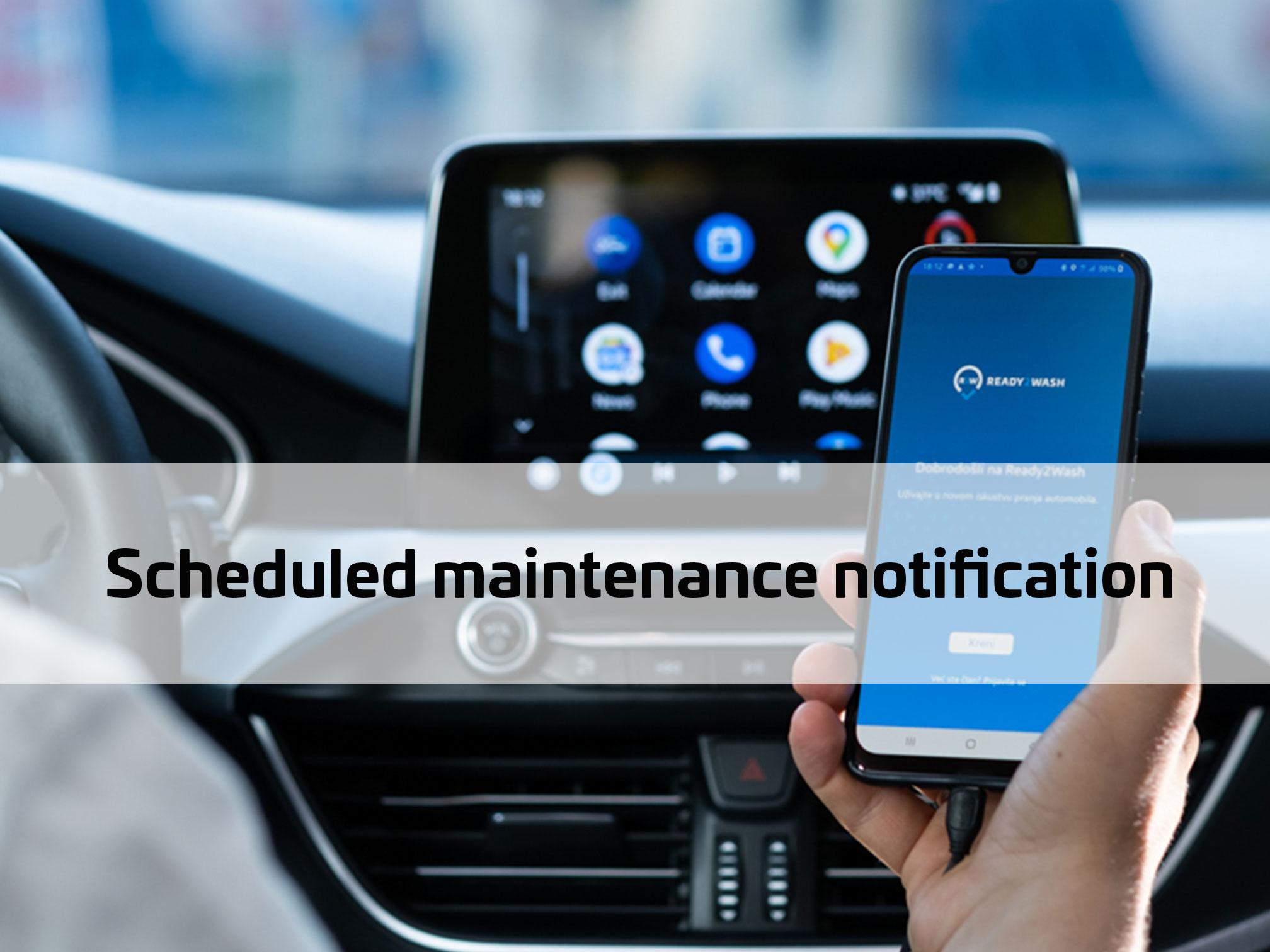 Scheduled maintenance notification